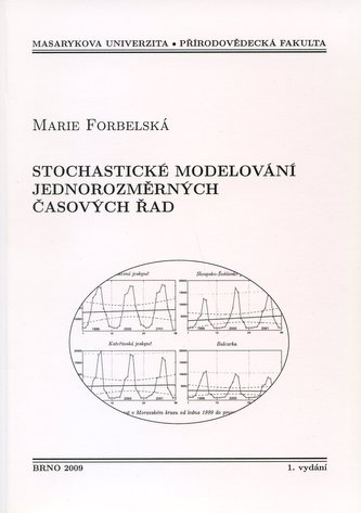 Stochistické modelování jednorozměrných časových řad