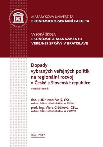 Dopady vybraných veřejných politik na regionální rozvoj v České a Slovenské republice