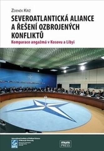 Severoatlantická aliance a řešení ozbrojených konfliktů