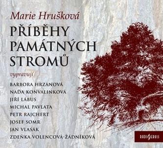 Příběhy památných stromů - CD (Čtou Josef Somr, Bára Hrzánová, Jiří Lábus a další...)