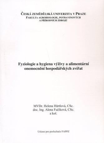 Fyziologie a hygiena výživy a alimentární onemocnění hospodářských zvířat