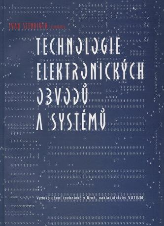 Technologie elektronických obvodů a systémů