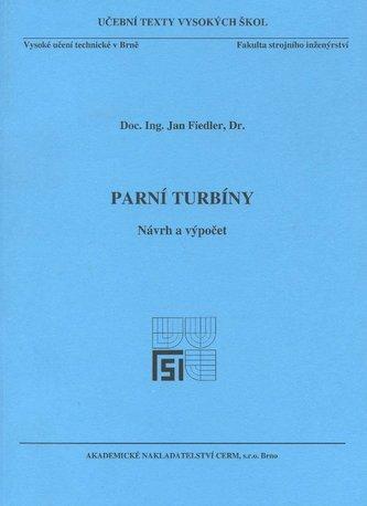 Parní turbíny - Návrh a výpočet
