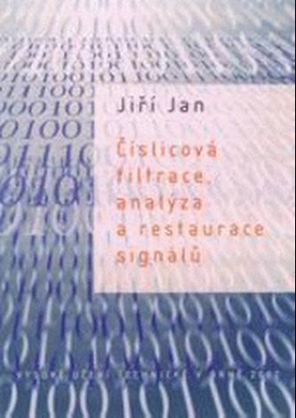 Číslicová filtrace, analýza a restaurace signálů