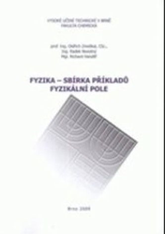 Fyzika - sbírka příkladu. fyzikální pole