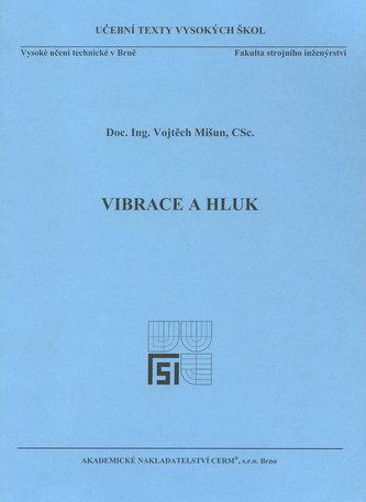 Vibrace a hluk