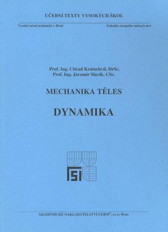 Mechanika těles - Dynamika