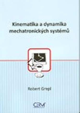 Kinematika a dynamika mechatronických systémů