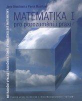 Matematika pro porozumění a praxi I.