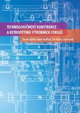 Technologičnost konstrukce a retrofitting výrobních strojů