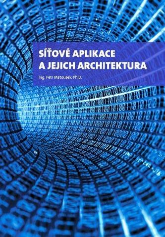 Síťové aplikace a jejich architektura