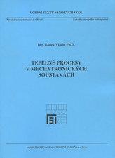 Tepelné procesy v mechatronických soustavách