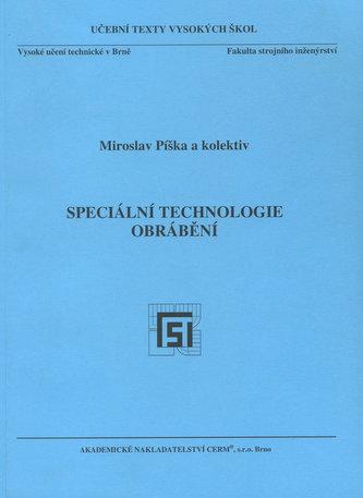 Speciální technologie obrábění