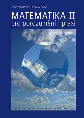 Matematika pro porozumění i praxi II/1 + II/2
