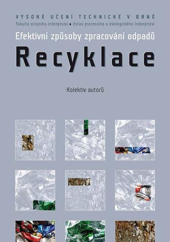 Efektivní způsoby zpracování odpadů - Recyklace