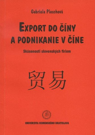 Export do Číny a podnikanie v Číne