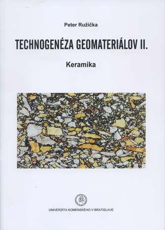 Technogenéza geomateriálov II.