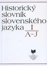 Historický slovník slovenského jazyka I (A - J)