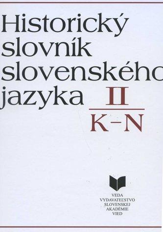 Historický slovník slovenského jazyka II (K - N)