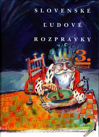 Slovenské ľudové rozprávky (3. zväzok)