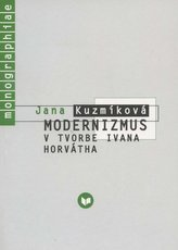 Modernizmus v tvorbe Ivana Horvátha