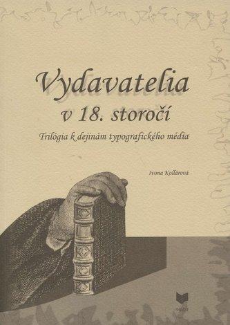 Vydavatelia v 18. storočí