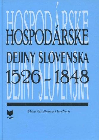 Hospodárske dejiny Slovenska 1526 - 1848
