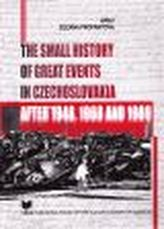 Small History of Great Events in Czechoslovakia