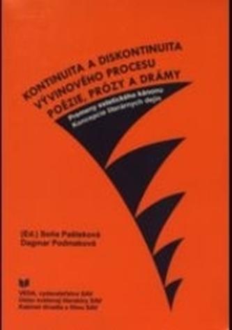 Kontinuita a diskontinuita vývinového procesu poézie, prózy a drámy