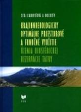 Krajinnoekologicky optimálne priestorové a funkčné využitie územia Biosférickej rezervácie Tatry