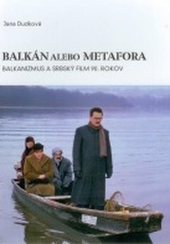 Balkán alebo metafora