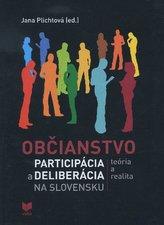 Občianstvo, participácia a deliberácia na Slovensku