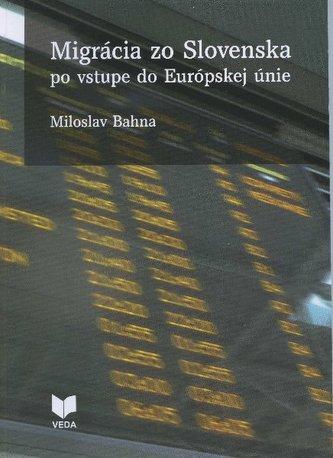 Migrácia zo Slovenska po vstupe do Európskej únie
