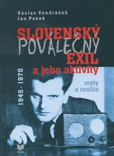 Slovenský poválečný exil a jeho aktivity 1945 - 1970