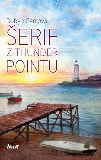 Šerif z Thunder Pointu - Robyn Carr