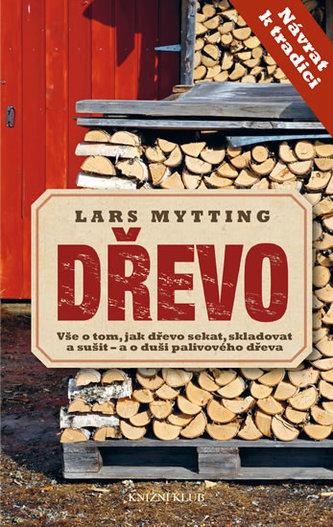Dřevo - Mytting Lars