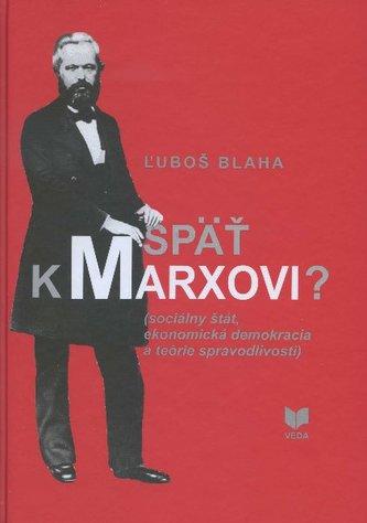 Späť k Marxovi?