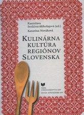 Kulinárna kultúra regiónov Slovenska
