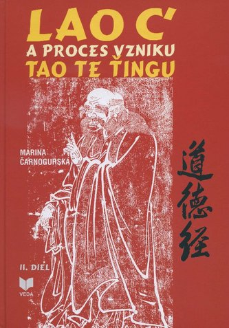 Lao C' a proces vzniku Tao Te Ťingu 2