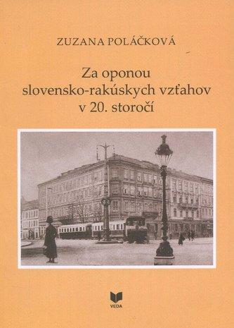 Za oponou slovensko-rakúskych vzťahov
