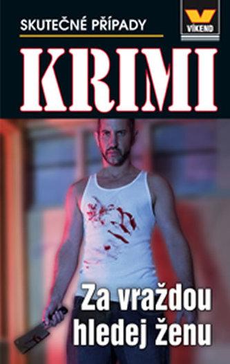 Za vraždou hledej ženu - Krimi