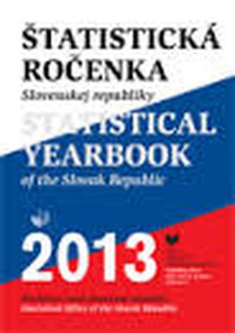 Štatistická ročenka Slovenskej republiky 2013 + CD-ROM