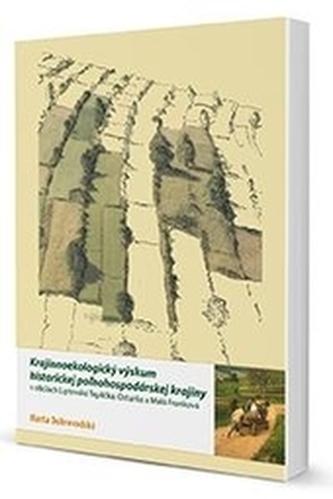 Krajinnoekologický výskum historickej poľnohospodárskej krajiny