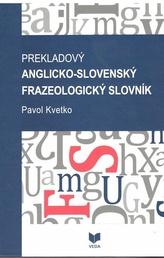Prekladový anglicko-slovenský frazeologický slovník