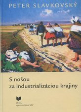 S nošou za industrializáciou krajiny