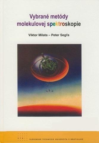 Vybrané metódy molekulovej spektroskopie