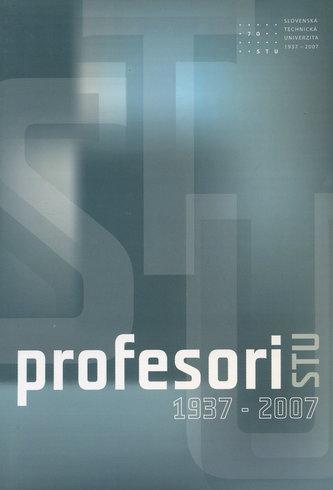 Profesori STU 1937 - 2007