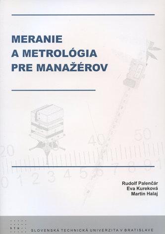 Meranie a metrológia pre manažérov