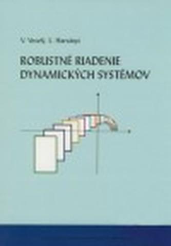 Robustné riadenie dynamických systémov