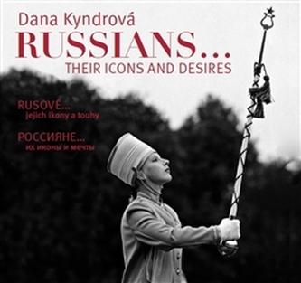 Rusové / Russians - Dana Kyndrová
